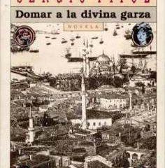 domar-a-la-divina-garza-sergio-pitol-3762-MLM55027069_6311-O