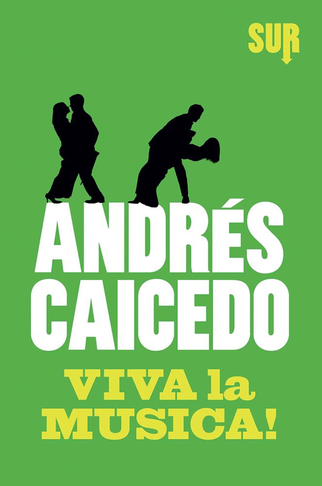 SUR8_Caicedo_Vivalamusica_cover