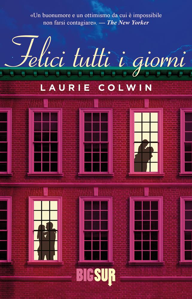 BIGSUR21_Colwin_FeliciTuttiIGiorni_cover