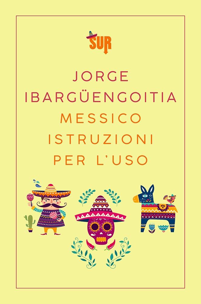 Messico istruzioni per l'uso