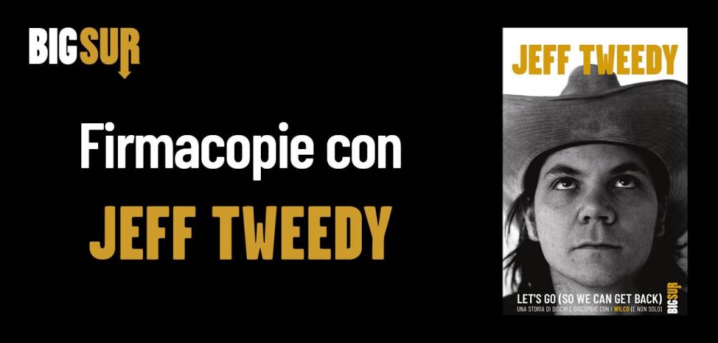 Firmacopie Jeff Tweedy Milano