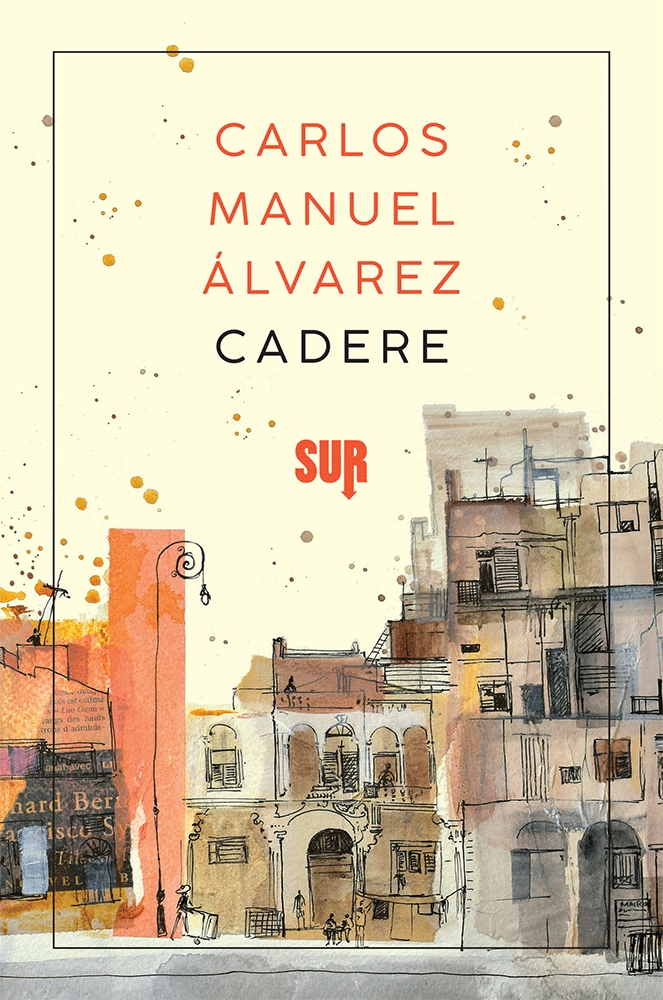 Cadere Carlos Manuel Álvarez SUR Cuba