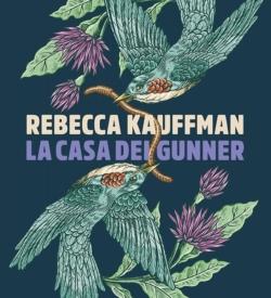La casa dei Gunner Rebecca Kauffman