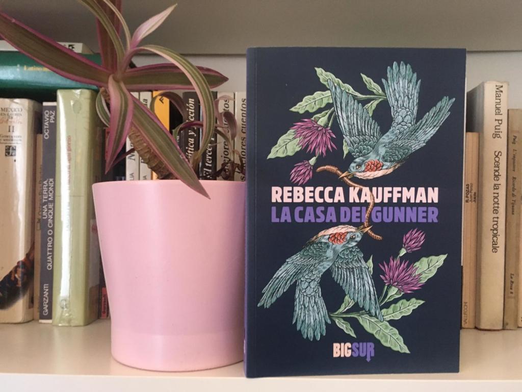 «La casa dei Gunner» di Rebecca Kauffman
