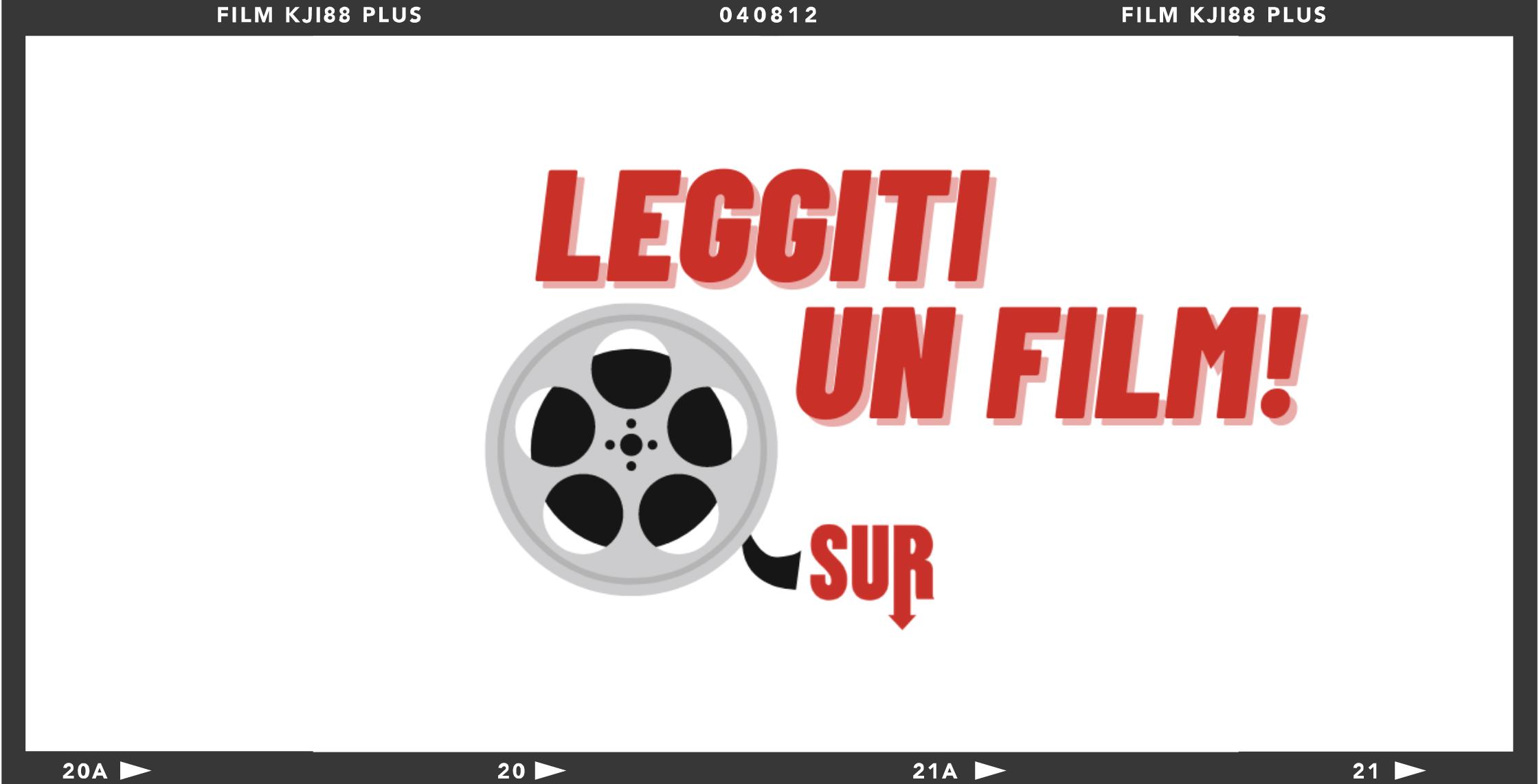 #leggitiunfilm edizioni sur